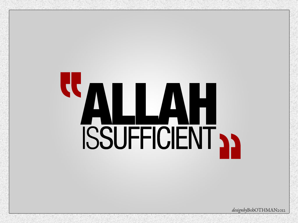 islam_allah-is-sufficient_1024x768_v1r1